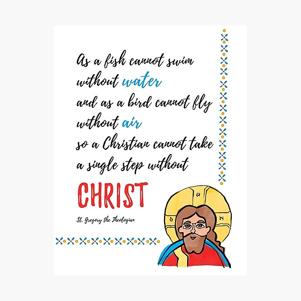 St. Gregory Theologian quote with Jesus Christ image Photographic Print