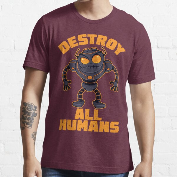 Destroy All Humans Angry Robot Essential T-Shirt