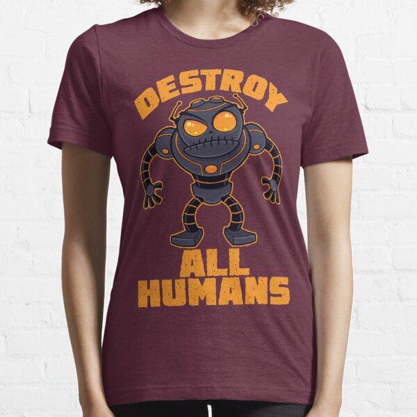 Destruye a todos los humanos enojado Robot Camiseta esencial
