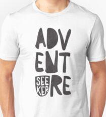 adventure seeker Unisex T-Shirt
