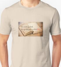 I am writing a book T-Shirt