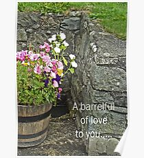 Barrelful of love --card Poster