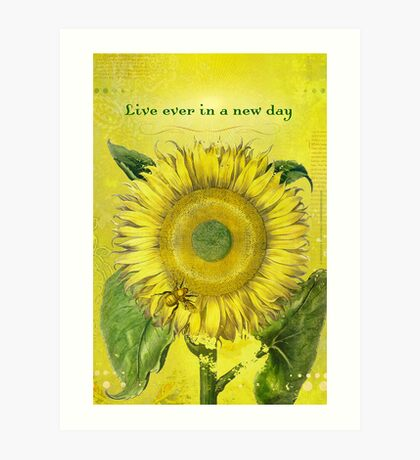 Live Ever in a New Day Art Print