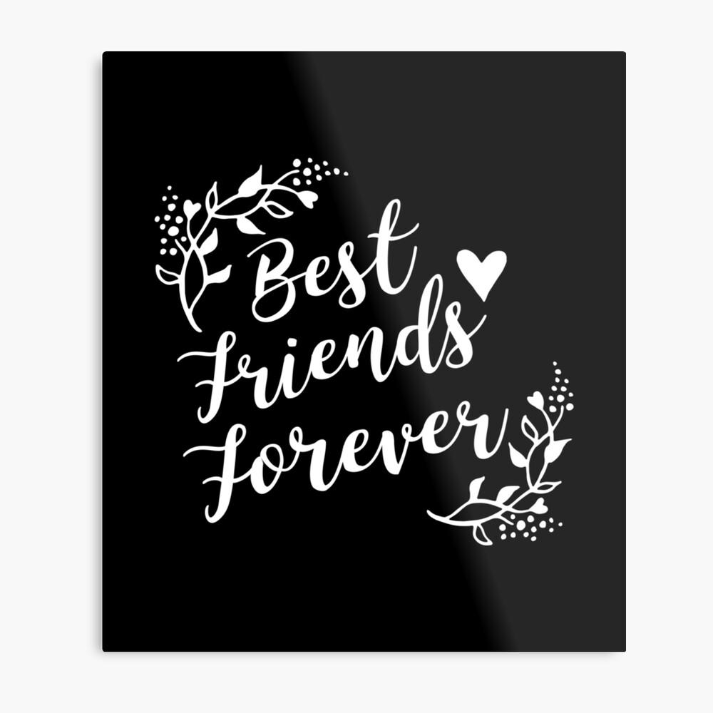Best Friends Forever BFF Goals Besties Gift Idea Metallbild