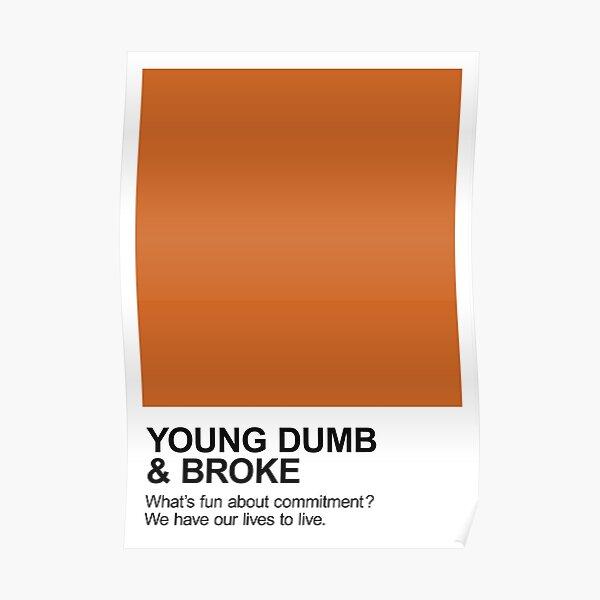 Young Dumb & Broke Pantone Poster