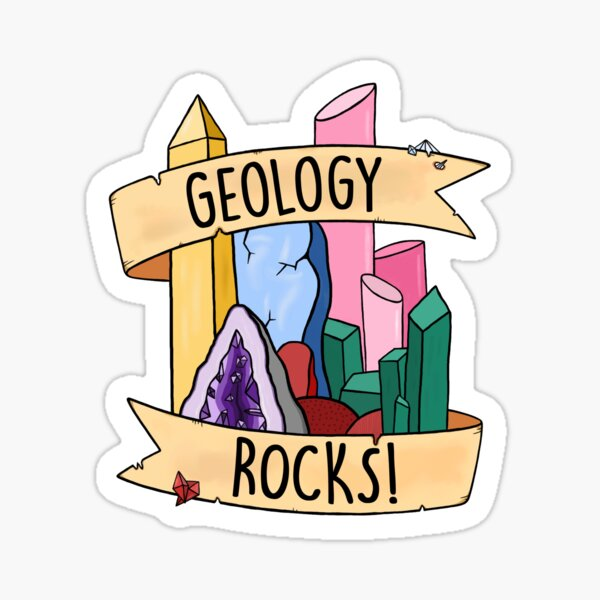 Geology Rocks! Sticker