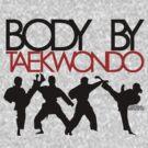 Body By Taekwondo by KRASH  ❤