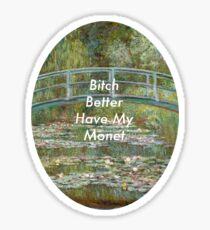 Better Have My Sticker