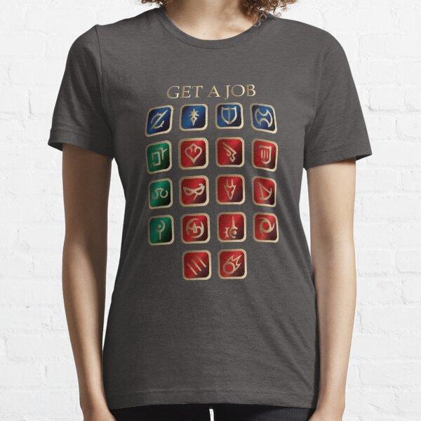 Get a job V2.0 Essential T-Shirt