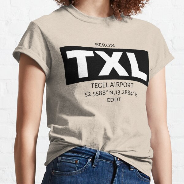 Berlin Tegel Airport TXL Classic T-Shirt