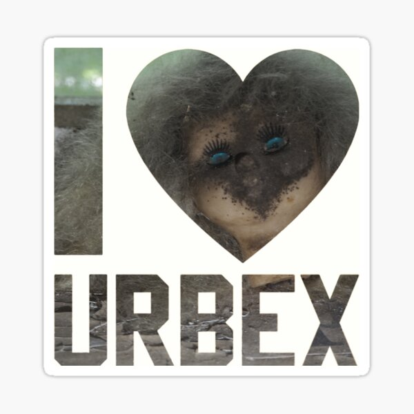 I love URBEX - abandoned baby doll 3 Sticker