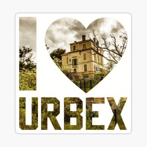 I love Urbex - Marseilles Abandoned House Sticker