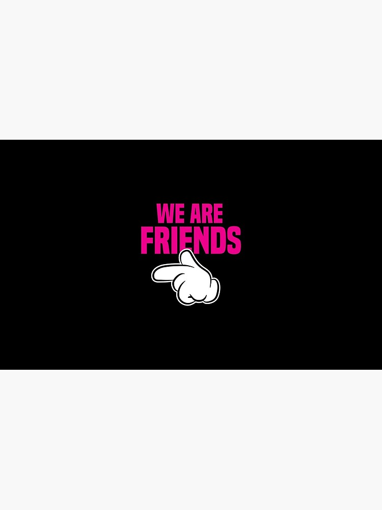 Best Friends of Three We are Friends left Gift Idea von haselshirt