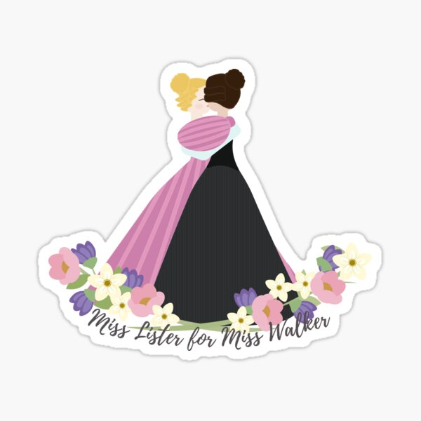 Gentleman Jack: Miss Lister for Miss Walker Sticker