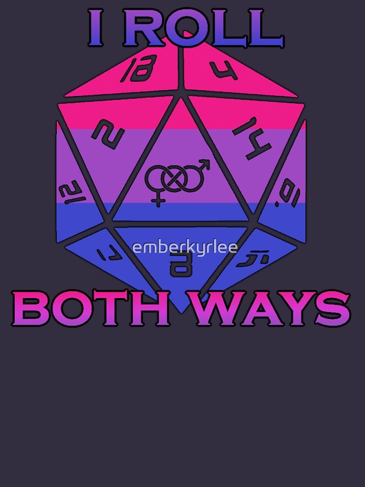 Roll Both Ways by emberkyrlee