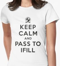 Keep Calm, Pass to Ifill (Black) Fitted T-Shirt