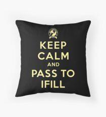Keep Calm, Pass to Ifill (Yellow) Throw Pillow