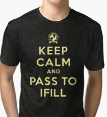 Keep Calm, Pass to Ifill (Yellow) Tri-blend T-Shirt