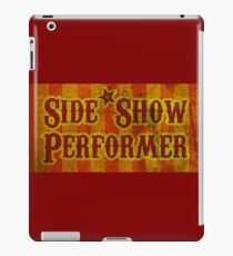 Side Show Performer iPad Case/Skin