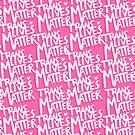 TransLivesMatter (Pink) by Lindsey Gill