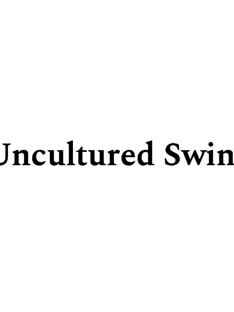Uncultured Swine Sticker by DavidL22