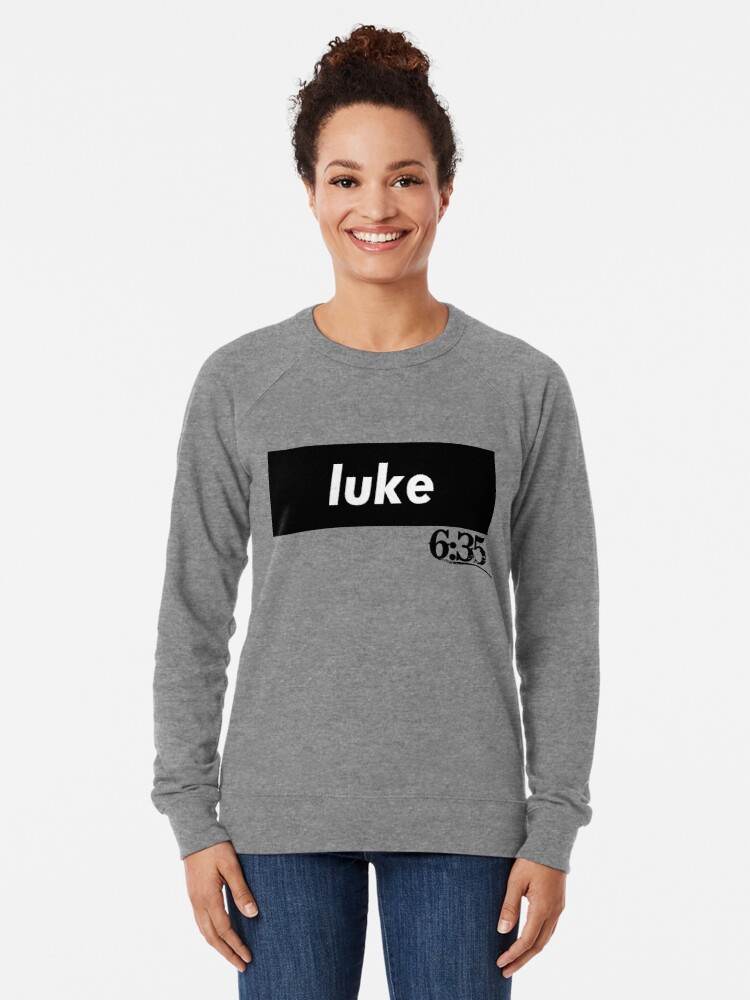 Alternate view of Luke 6:35 Bible Verse Inspirational Religious Biblical Phrase. But Love Your Enemies, Do Good To Them Without Expecting To Get Anything Back. Lightweight Sweatshirt