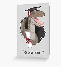 """Clever Girl"" Greeting Card"