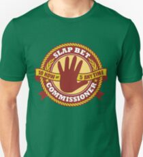 Slap Bet Commissioner Unisex T-Shirt