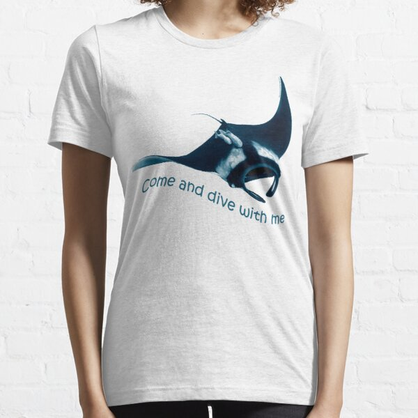 Come and dive with me Essential T-Shirt