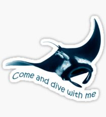 Come and dive with me Sticker