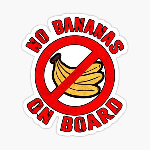 No Bananas on Board Boat Fishermen Superstition Shirt Funny Sticker