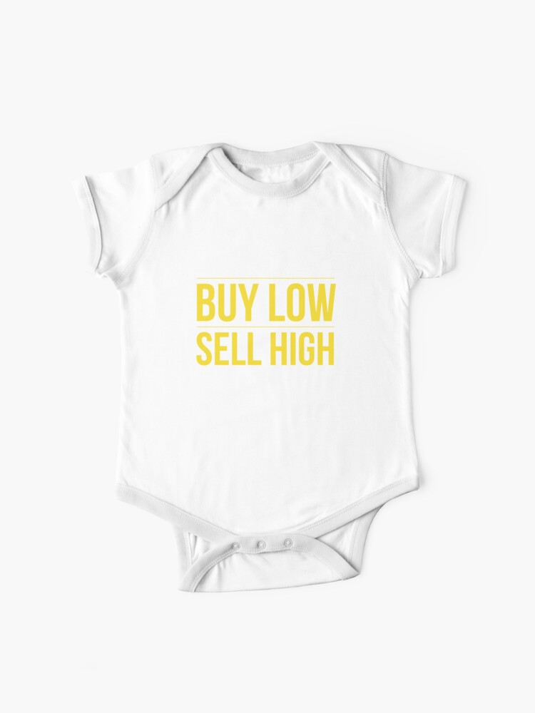 Buy Low Sell High Trading Cryto And Forex Baby One Piece By Astrogearstore Redbubble