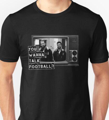 Wanna talk football? T-Shirt