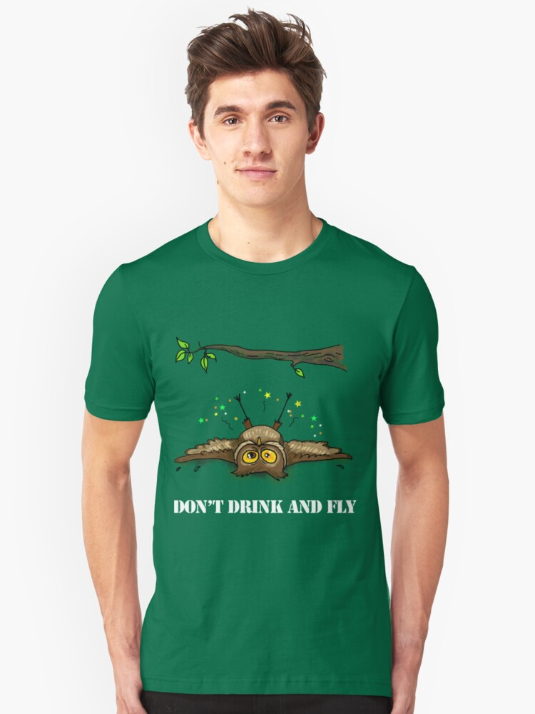 Don't drink and fly Unisex T-Shirt Front
