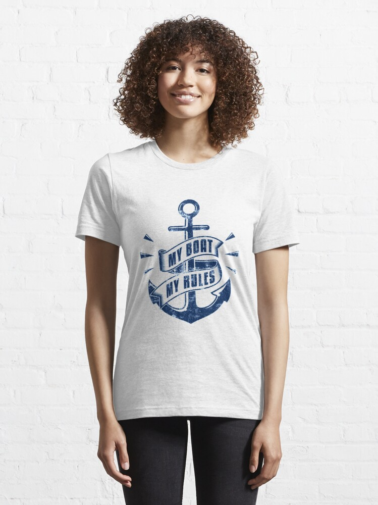 Alternate view of My Boat My Rules - Funny Boating Quotes Gift Essential T-Shirt