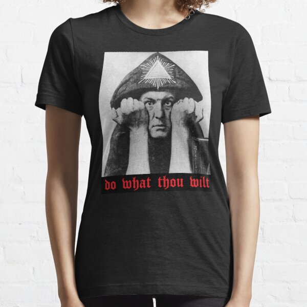 Do What Thou Wilt Essential T-Shirt