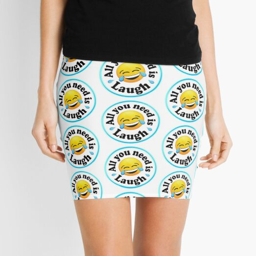 All you need is laugh Mini Skirt
