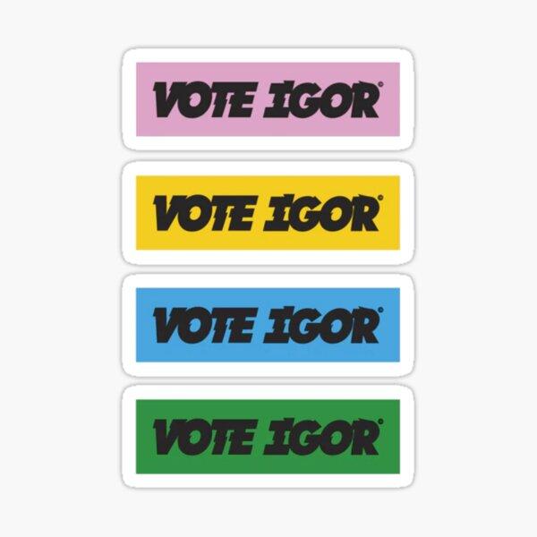 vote igor Sticker