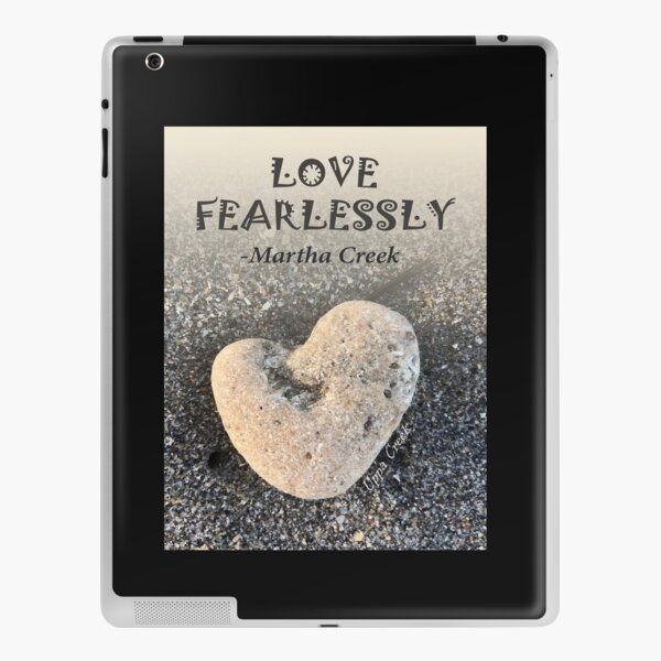 Love Fearlessly iPad Skin