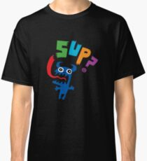 SUP?  on darks Classic T-Shirt