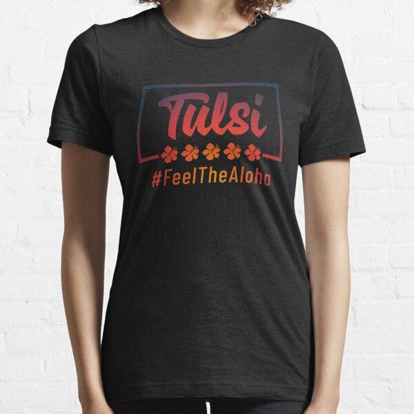 Tulsi Gabbard 2020 Feel The Aloha Essential T-Shirt