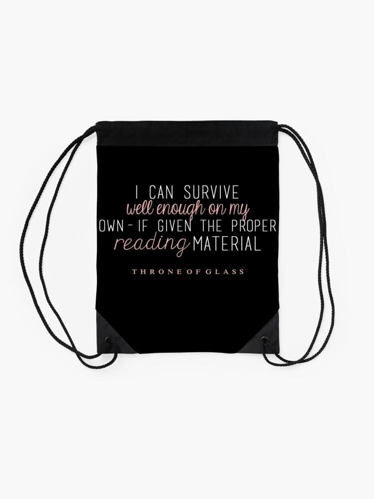 """Alternative Ansicht von """"Ich kann alleine gut genug überleben - wenn ich das richtige Lesematerial bekomme."""" Turnbeutel"""