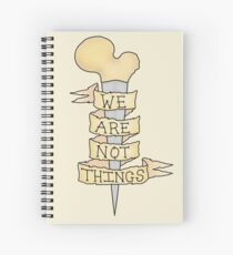 we are not things Spiral Notebook