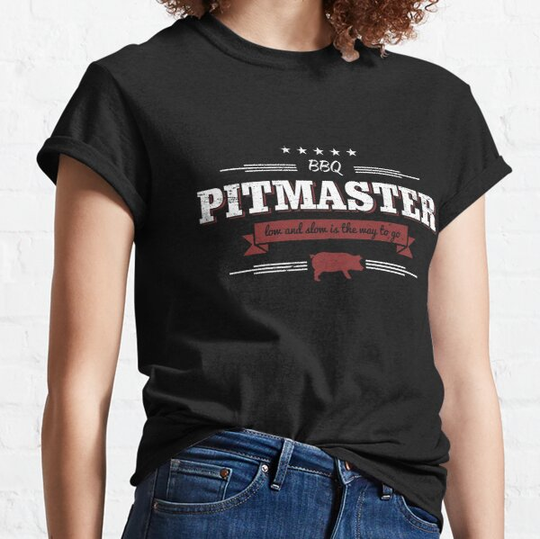 BBQ Pitmaster Low and Slow is the Way To Go Classic T-Shirt