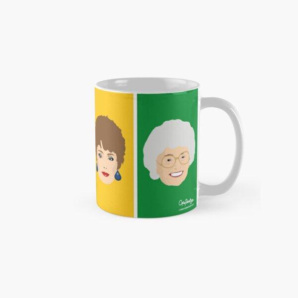 Dorothy, Blanche, Rose and Sophia Mug Classic Mug