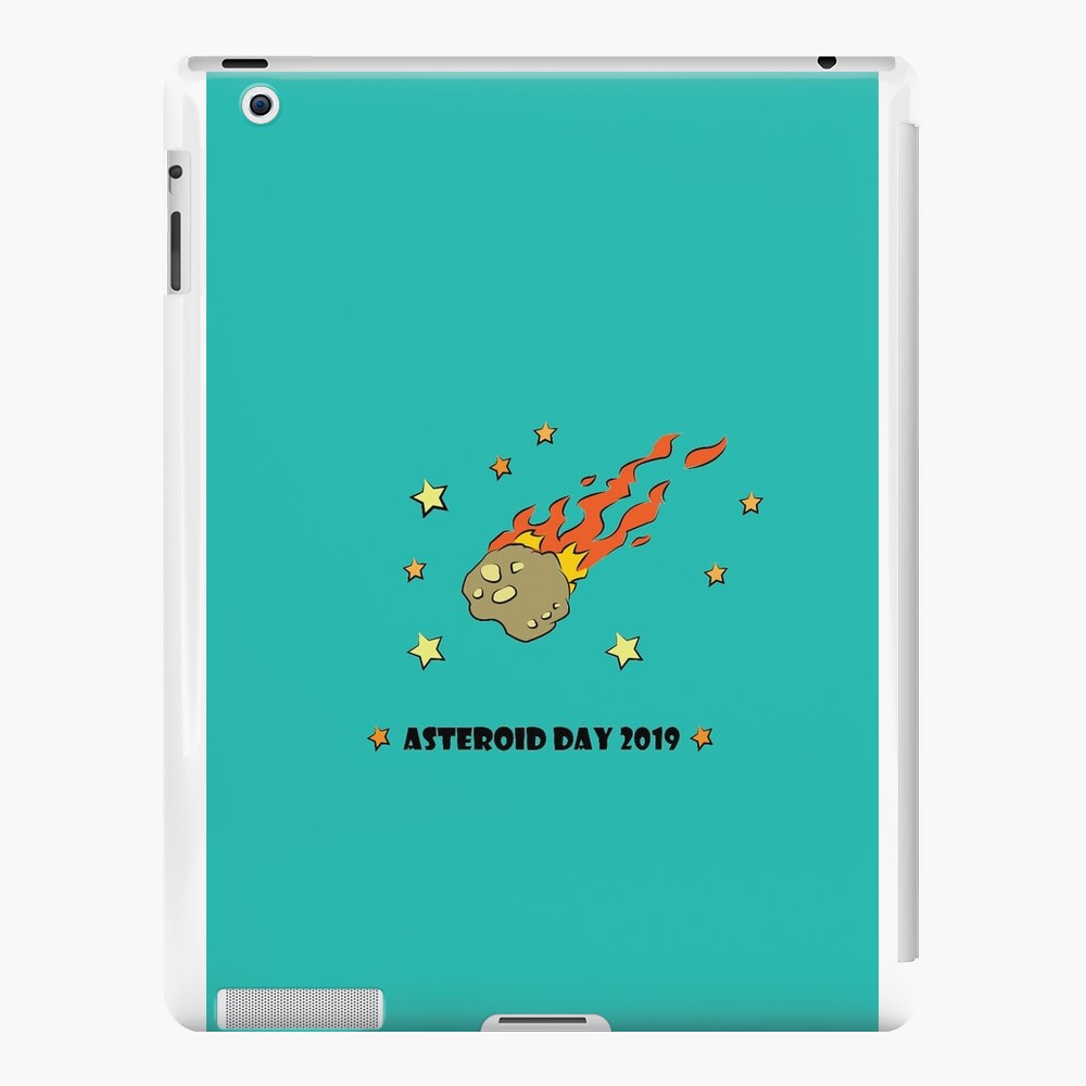 Asteroid Day 2019 - #AsteroidDay iPad Cases & Skins