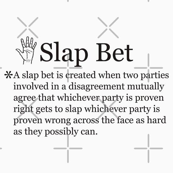 TShirtGifter presents: Slap Bet from How I Met Your Mother