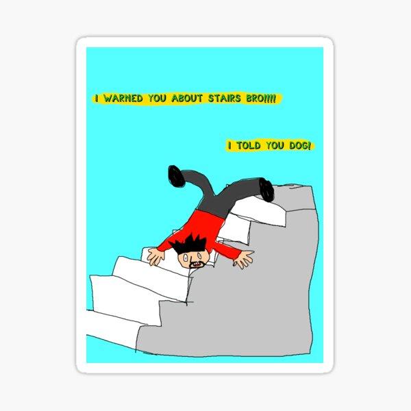 Oh nein, ich falle all diese Treppen runter - Sweet Bro und Hella Jeff Sticker