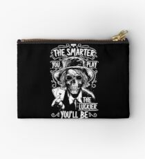 Poker Death - The smarter you play the Luckier you'll be Zipper Pouch