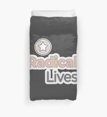 Radical Lives - Radical Lives.com Duvet Cover